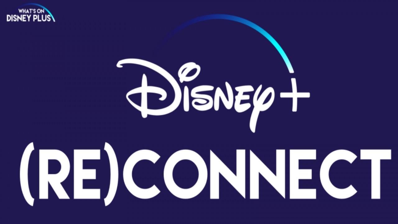 (Re)Connect. Los reality shows también tienen cabida en Disney+