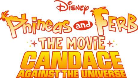 Phineas and Ferb The Movie: Candace contra el universo. Vuelven los hermanos creadores