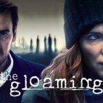 """""""The Gloaming"""", un asesinato del presente que revive el pasado"""